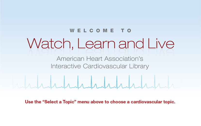 "Use the ""Select a Topic"" menu above to choose a cardiovascular topic."